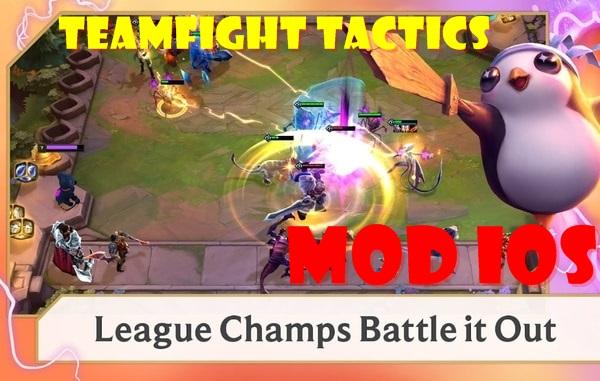 Teamfight Tactics mod ios