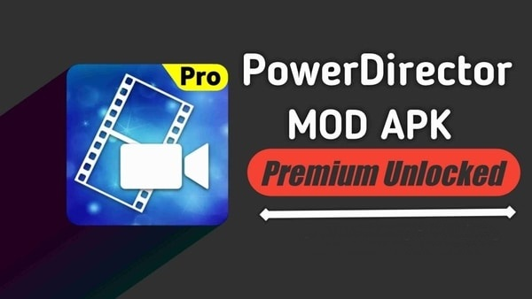 PowerDirector mod